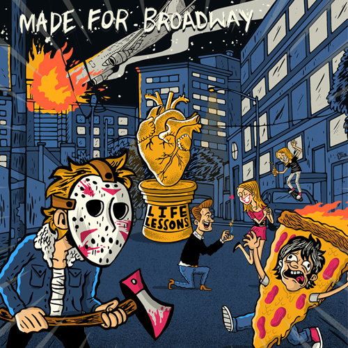 ALBUM REVIEW: Made For Broadway – Life Lessons