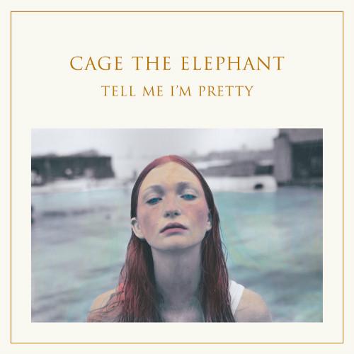 ALBUM REVIEW: Cage the Elephant – Tell Me I'm Pretty
