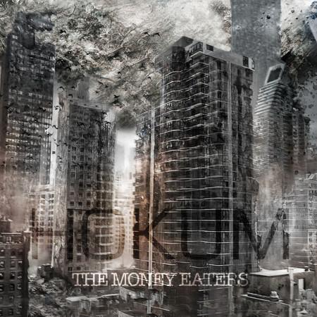 """ALBUM REVIEW: """"The Money Eaters"""" – HOKUM"""
