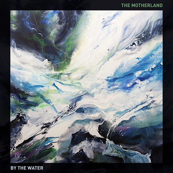 Single Review: By the Water – The Motherland