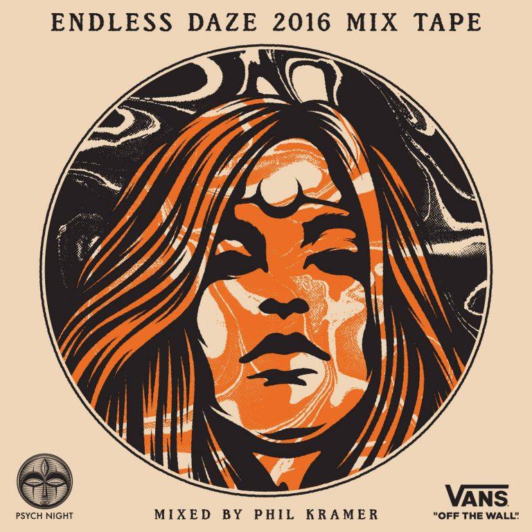 Endless Daze 2016 Mix Tape
